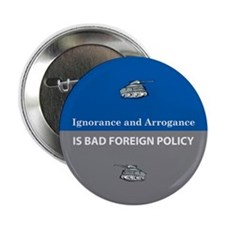 Ignorance and Arrogance Button
