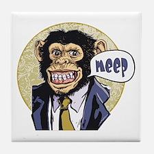 Meep Chimp Meep Tile Coaster