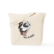 Hug-a-bull pit bull Tote Bag