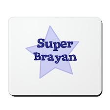 Super Brayan Mousepad