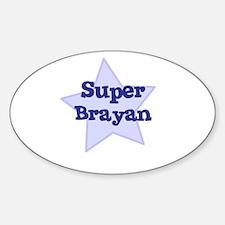Super Brayan Oval Decal