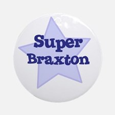 Super Braxton Ornament (Round)