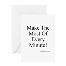 Make The Most of Every Minute Greeting Card