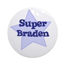 Super Braden Ornament (Round)