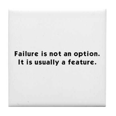 Failure Is Not An Option Tile Coaster