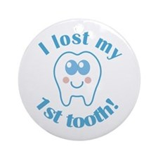 I Lost My 1st Tooth Ornament (Round)