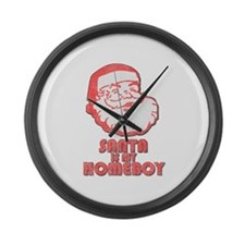 Santa Is My Homeboy Large Wall Clock