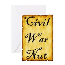 Civil War Nut Greeting Card