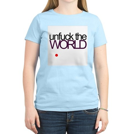 unfuck the world Women's Light T-Shirt