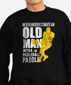Old Man With A Pickleball Paddle T Shir Sweatshirt