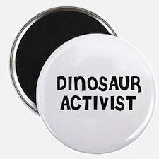DINOSAUR ACTIVIST Magnet