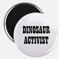 "DINOSAUR ACTIVIST 2.25"" Magnet (10 pack)"