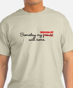 Someday My Werewolf T-Shirt