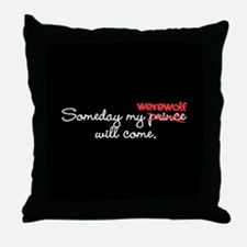 Someday My Werewolf Throw Pillow