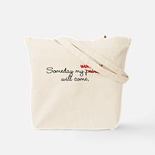 Someday My Werewolf Tote Bag