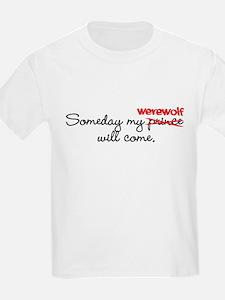 Someday My Werewolf T-Shirt