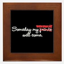 Someday My Werewolf Framed Tile