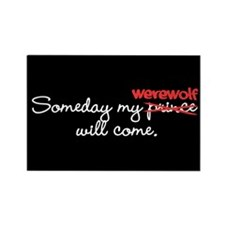 Someday My Werewolf Rectangle Magnet