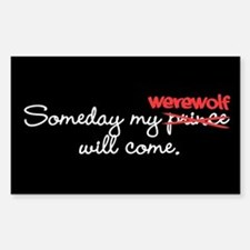 Someday My Werewolf Rectangle Decal