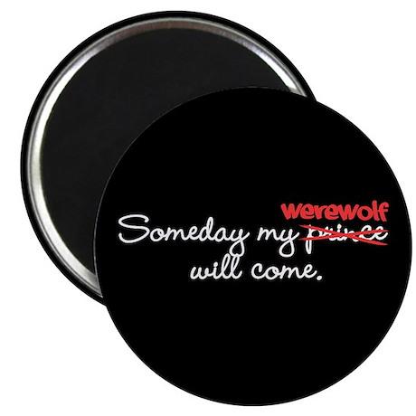 Someday My Werewolf Magnet