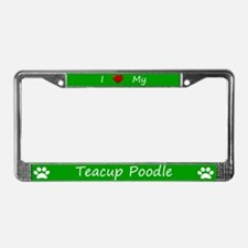 Green I Love My Teacup Poodle License Plate Frame
