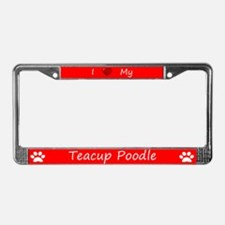 Red I Love My Teacup Poodle License Plate Frame