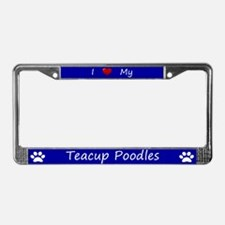Blue I Love My Teacup Poodles License Plate Frame