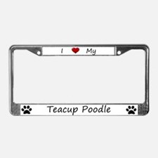 White I Love My Teacup Poodle License Plate Frame