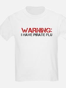 Warning: I Have Pirate Flu T-Shirt