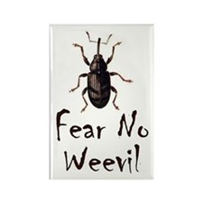Fear No Weevil Rectangle Magnet