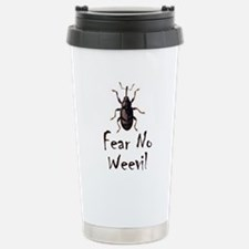Fear No Weevil Travel Mug