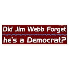 Is Jim Webb a Democrat? bumper sticker