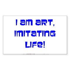 I am art Rectangle Decal