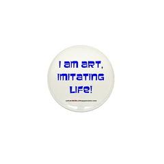 I am art Mini Button