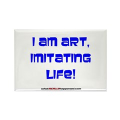 I am art Rectangle Magnet