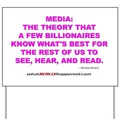 Media Yard Sign