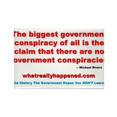 THE BIGGEST CONSPIRACY Rectangle Magnet