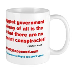 THE BIGGEST CONSPIRACY Mug