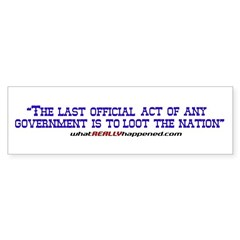 Last Official Act Bumper Sticker