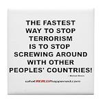 ENDING TERRORISM Tile Coaster