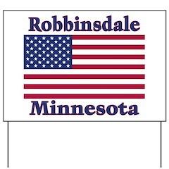 Robbinsdale Flag Yard Sign