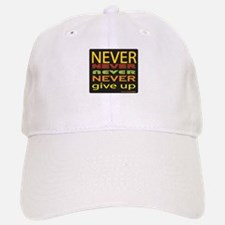 Never Give Up Baseball Baseball Cap