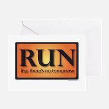 RUN like there's no tomorrow Greeting Card