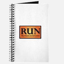 RUN like there's no tomorrow Journal