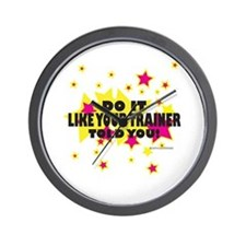 Do it like your trainer told you Wall Clock