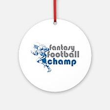 Fantasy Football Champ Ornament (Round)