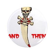 "Bad To The Bone - Knife 3.5"" Button"