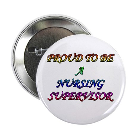 "NURSING SUPERVISOR 2.25"" Button"