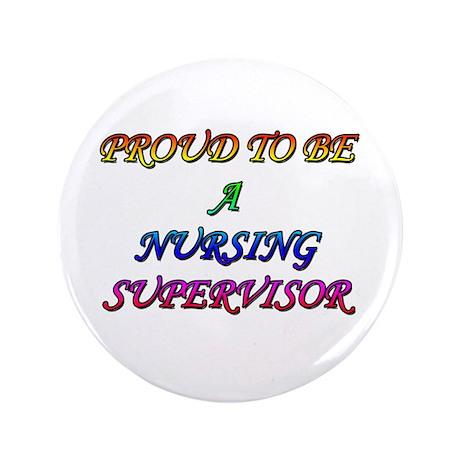 "NURSING SUPERVISOR 3.5"" Button"