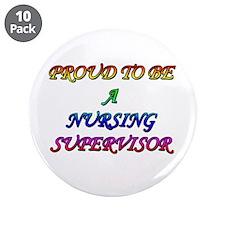 "NURSING SUPERVISOR 3.5"" Button (10 pack)"